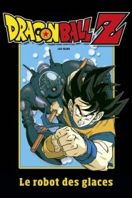Dragon Ball Z Le Robot des Glaces streaming